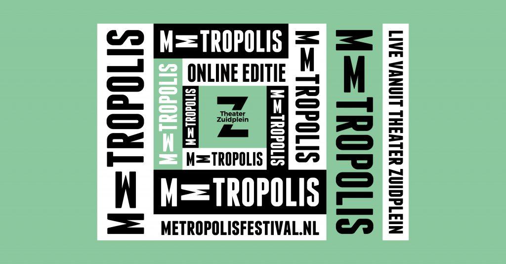 Metropolis Festival X Theater Zuidplein online editie