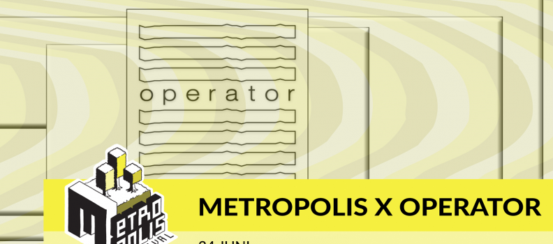 Metropolis Radio @ Operator